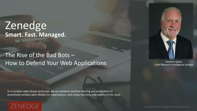 The Rise of the Bad Bots - How to Defend Your Web Applications