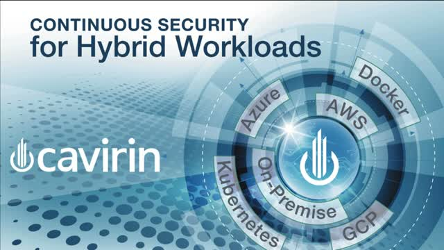 Cavirin Continuous Security for Hybrid Workloads Intro and Product Demo