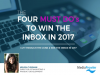 The Four Must Do's to Win the Inbox in 2017
