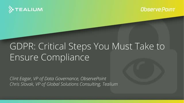 GDPR: Tactical Steps You Must Take to Ensure Compliance