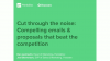 Cut Through The Noise: Compelling Emails & Proposals that Beat the Competition