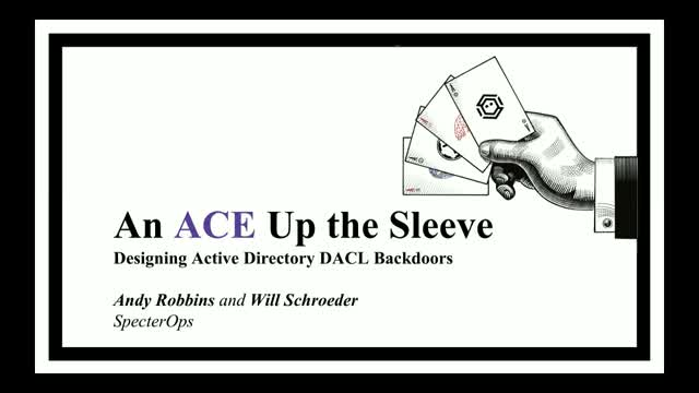 An ACE Up the Sleeve: Designing Active Directory DACL Backdoors