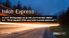 How Isilon Express Grows with Your Business's Needs
