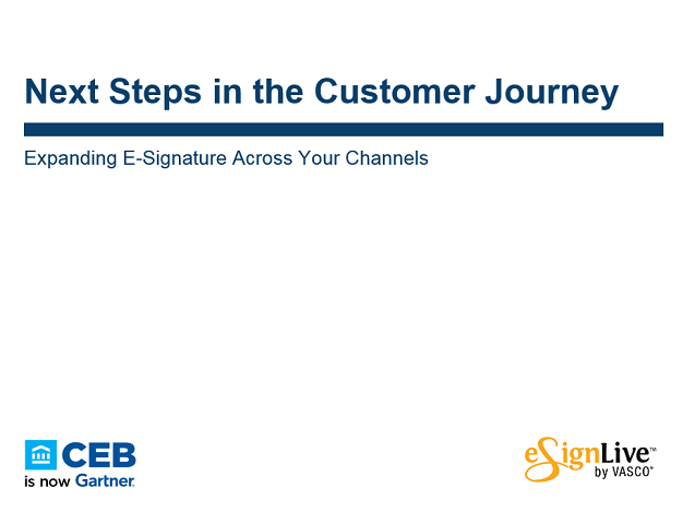Webcast: Next Step in the Customer Journey: Expand E-Signature to Multi-Channels