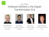 [Panel] Software-Defined in the Digital Transformation Era