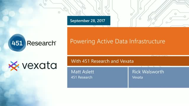 Powering Active Data Infrastructure: Vexata & 451 Research