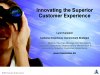 Innovating the Superior Customer Experience