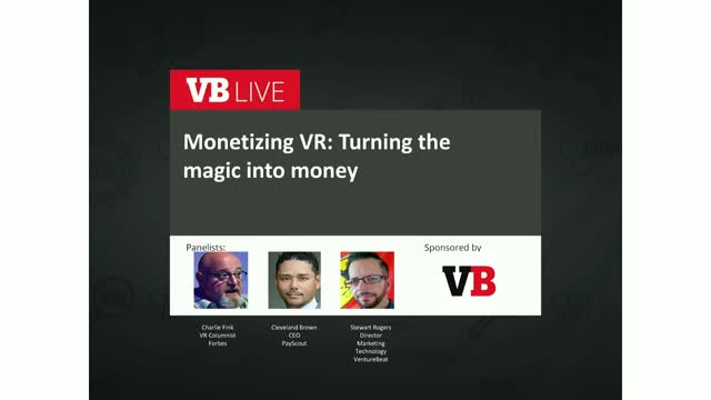 Monetizing VR: Turning the magic into money