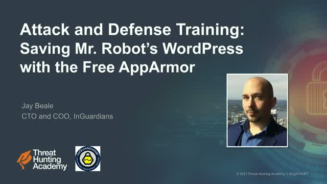Attack and Defense Training: Saving Mr Robot's WordPress with the Free AppArmor