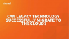 Moving Legacy Data Faster into the Cloud