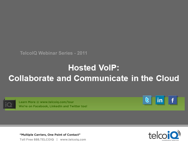 Collaborate and Communicate in the Cloud with Hosted VoIP