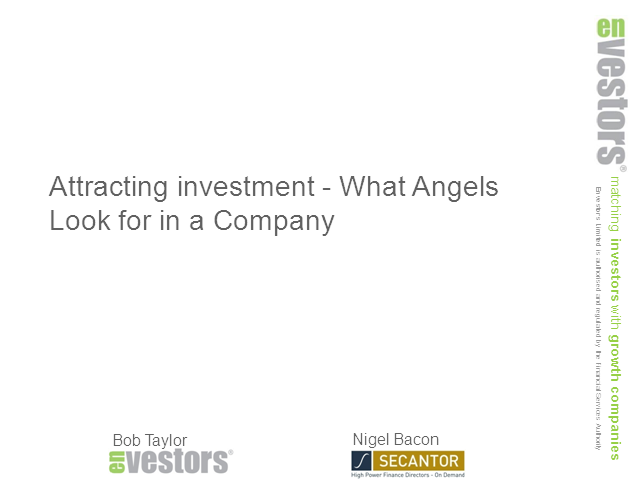 Attracting Investment - What Angels Look for In a Company