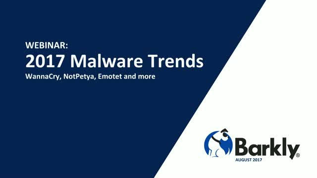 2017 Malware Trends - WannaCry, NotPetya, Emotet and more