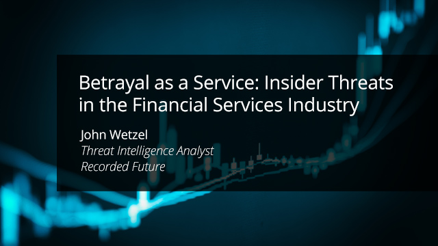 Betrayal as a Service: Insider Threats in the Financial Services Industry