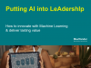 Putting AI into LeAdershIp