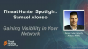 Hunter Spotlight with Samuel Alonso: Gaining Network Visibility