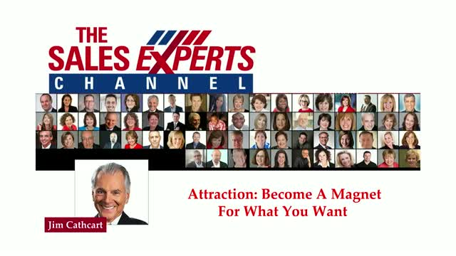 Attraction:  Become a Magnet for What you Want