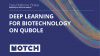 Deep Learning for Biotechnology on Qubole
