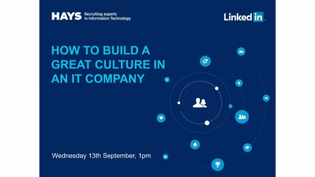 How to Build a Great Culture in an IT Company - LinkedIn & Hays