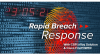 Been breached? Or worried you will be and not know it as soon as it happens?