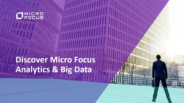 Discover Micro Focus Analytics & Big Data