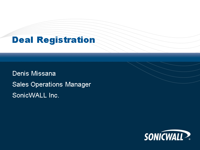 SonicWALL Deal Registration - How it works