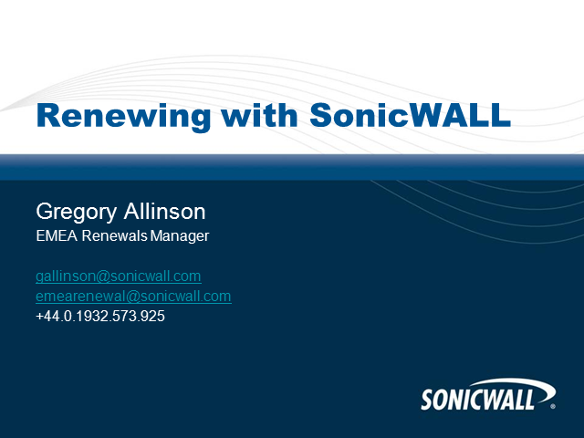 Renewing with SonicWALL – Tips and Tools