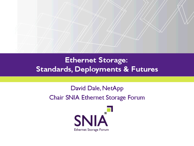 Ethernet Storage: Standards, Deployments and Futures
