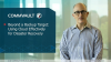 Beyond a Backup Target – Using Cloud Effectively for Disaster Recovery