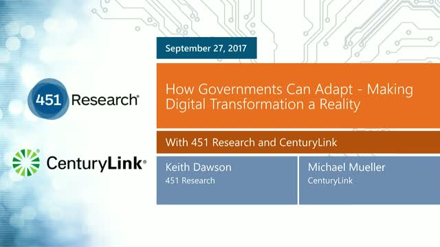 How Governments Can Adapt - Making Digital Transformation a Reality