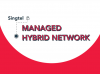 Singtel Managed Hybrid Network
