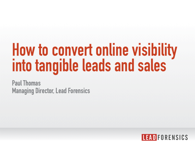 How to convert online visibility into tangible leads and sales