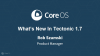 What's new with Tectonic 1.7