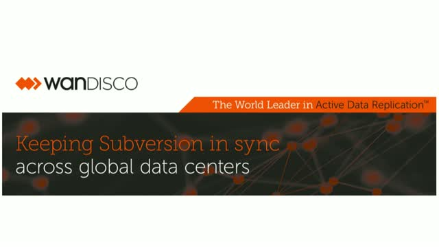 Keeping Subversion In Sync Across Global Data Centers: Case Study with MaxLinear