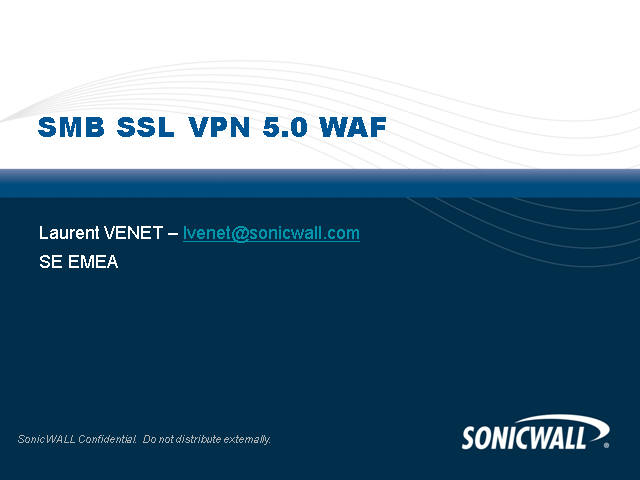 SonicWALL Secure Remote Access (SRA) and Web Application Firewall