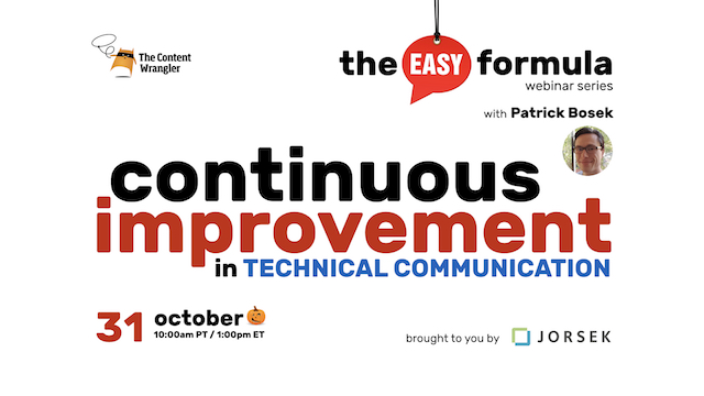 The Easy Formula: Continuous Improvement in Technical Communication
