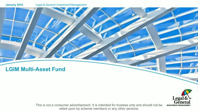 LGIM Multi-Asset Fund Review and Outlook – H1 2018