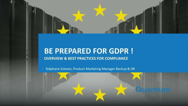 Be Prepared for GDPR! Overview & Best Practices for Compliance