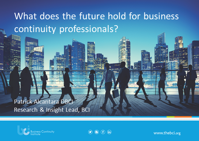 What does the future hold for business continuity professionals?  (BCI/PwC BCM F