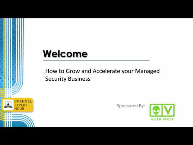 How to Grow and Accelerate your Managed Security Business