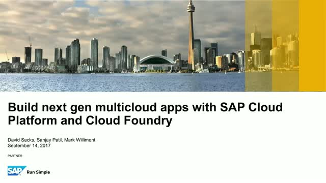 Build next gen multicloud apps with SAP Cloud Platform and Cloud Foundry