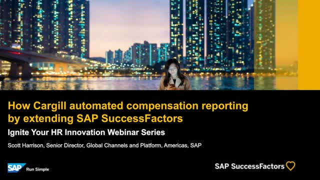 How Cargill automated compensation reporting by  extending SAP SuccessFactors
