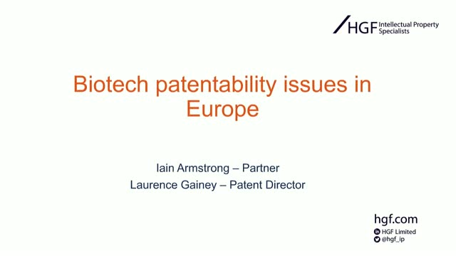 WIPR and HGF present: Biotech patentability issues in Europe