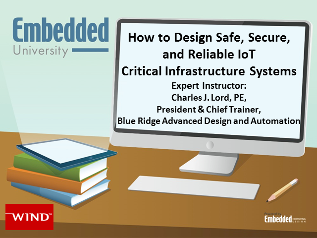 How to Design Safe, Secure, and Reliable IoT Critical Infrastructure Systems