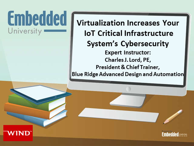 Virtualization Increases Your IoT Critical Infrastructure System's Cybersecurity