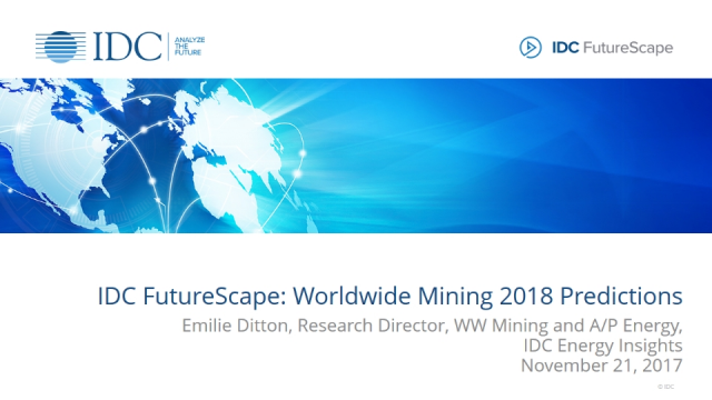 IDC FutureScape: Worldwide Mining 2018 Predictions