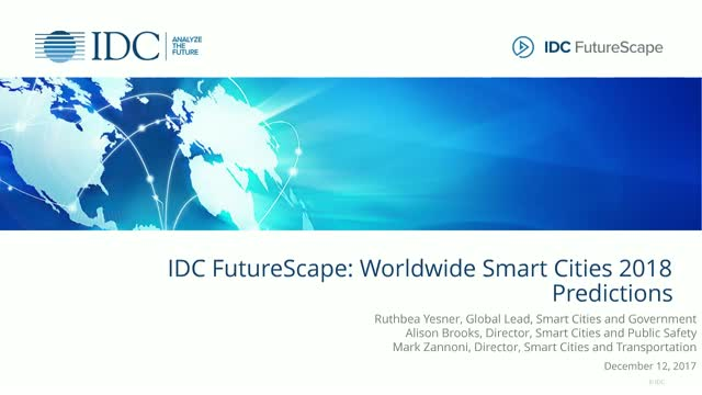 IDC FutureScape: Worldwide Smart Cities 2018 Predictions