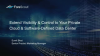 Extend Visibility & Control to Your Private Cloud & Software-Defined Data Center