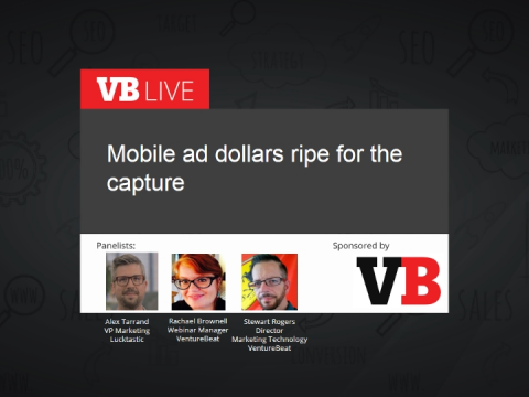 Mobile ad dollars ripe for the capture