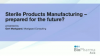 Sterile Products Manufacturing - prepared for the future?